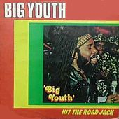 Play & Download Hit the Road Jack by Big Youth | Napster