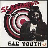 Play & Download Screaming Target by Big Youth | Napster