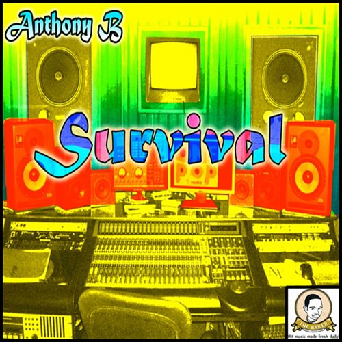 Play & Download Survival by Anthony B | Napster