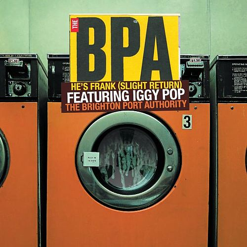 Play & Download He's Frank (Slight Return) Featuring Iggy Pop by The BPA | Napster