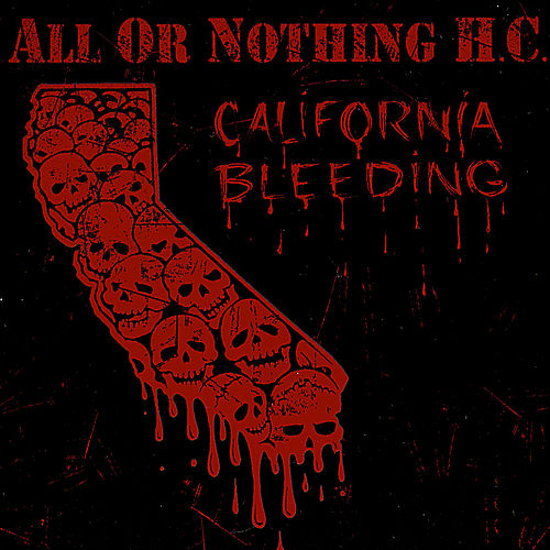Play & Download California Bleeding by All Or Nothing H.C. | Napster