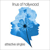 Play & Download Attractive Singles by Linus of Hollywood | Napster
