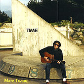 Play & Download Time by Marc Twang (Aka Marcus O'realius) | Napster