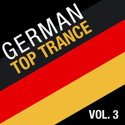 German Top Trance, Vol. 3 by Various Artists