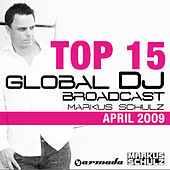 Play & Download Global DJ Broadcast Top 15 - April 2009 by Various Artists | Napster