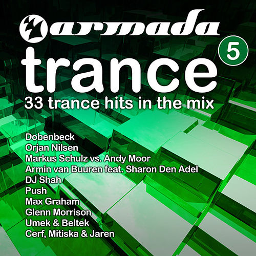 Play & Download Armada Trance, Vol. 5 by Various Artists | Napster