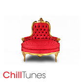 Play & Download Chill Tunes by Various Artists | Napster