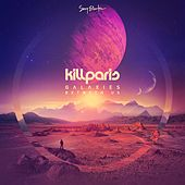 Galaxies Between Us by Kill Paris