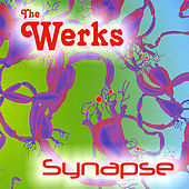 Play & Download Synapse by The Werks | Napster