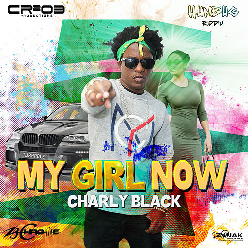 My Girl Now - Single de Charly Black