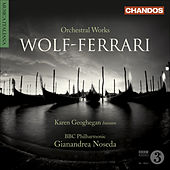 Play & Download WOLF-FERRARI, E.: Gioielli della Madonna Suite (I) / Suite-concertino, Op. 16 / Opera Excerpts (Geoghegan, BBC Philharmonic, Noseda) by Various Artists | Napster