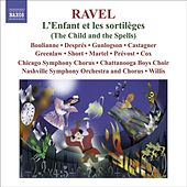RAVEL, Maurice: L'Enfant et les Sortileges (complete opera) plus filler by Various Artists