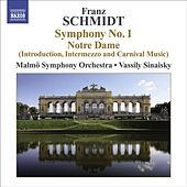 Play & Download Franz Schmidt: Symphony No. 1 / Suite from Notre Dame by Vassily Sinaisky | Napster