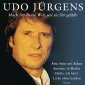 Mach dir deine Welt, wie sie dir gefällt by Udo Jürgens