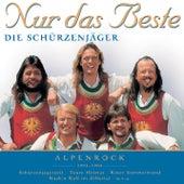 Play & Download Nur das Beste (Alpenrock) by Schürzenjäger | Napster