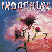 Play & Download 3ieme Sexe/Indochine 3 by Indochine | Napster