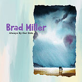 Always by Our Side by Brad Miller