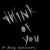 Think of You (feat. Bluey Robinson) by Joe