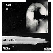 All Night by Kaia