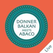 Donnerbalkan Meets Abaco (Live) von Donnerbalkan