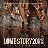 Love Story, Vol. 2 (20 Summer House Tunes) by Various Artists