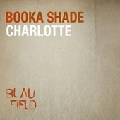 Charlotte by Booka Shade