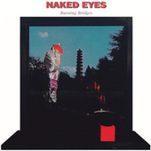 Burning Bridges by Naked Eyes