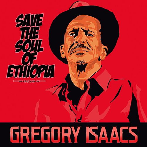 Save the Soul of Ethiopia von Gregory Isaacs