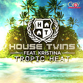 Tropic Heat by House Twins