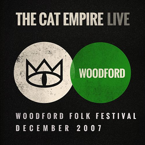 Live at Woodford Folk Festival by The Cat Empire