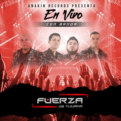 Con Banda (En Vivo) by Fuerza De Tijuana