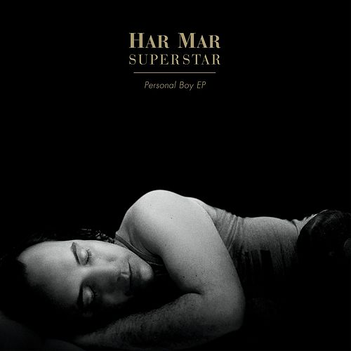 Personal Boy EP by Har Mar Superstar