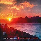 Applauding the Sunset by Stephan Oberhoff