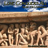 Love Conquers All by Relaxation Ensemble