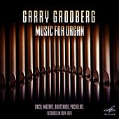Garry Grodberg. Music for Organ by Garry Grodberg