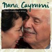 Quem Inventou o Amor by Nana Caymmi