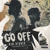 Go Off by Kid Vishis