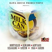 Milk Can Riddim by Various Artists