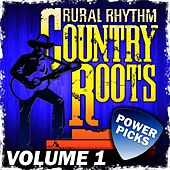 Country Roots Power Picks, Vol. 1 by Various Artists