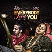 Everybody Loves You by Ray Vicks