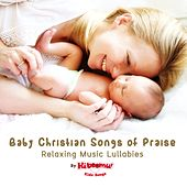 Baby Christian Songs of Praise - Relaxing Music Lullabies by The Kiboomers
