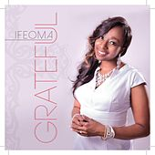 Grateful by Ifeoma
