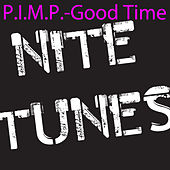 Good Time by Pimp