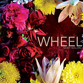 Wheel by Quiet Hollers