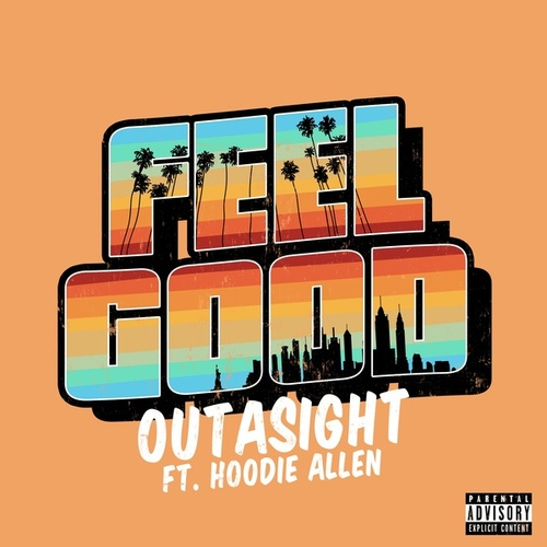 Feel Good by Outasight