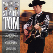 Move Along With Stompin' Tom by Stompin' Tom Connors