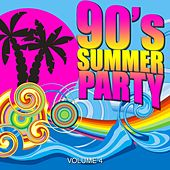 90's Summer Party 2017, Vol. 4 by Various Artists