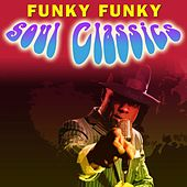 Funky Funky Soul Classics by Various Artists