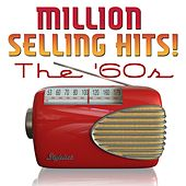 Million Selling Hits! The '60s by Various Artists