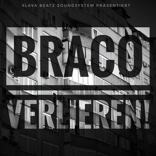 Verlieren by Braco